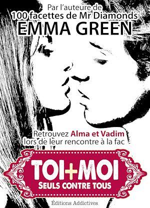 Téléchargez le livre :  Toi + moi : Seuls contre tous - Volume 1