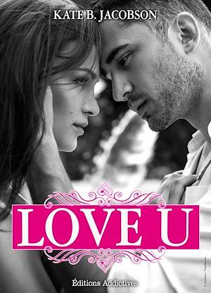 Téléchargez le livre :  Love U - Volume 1