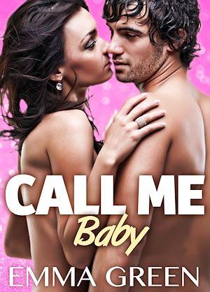 Téléchargez le livre :  Call me Baby - Volume 1