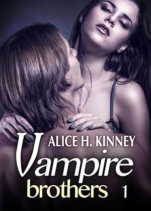 Téléchargez le livre :  Vampire Brothers - 1