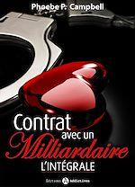 Télécharger cet ebook : Contrat avec un milliardaire - L'intégrale