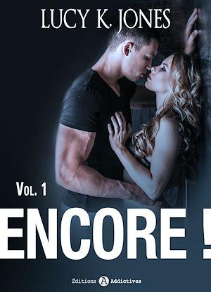 Téléchargez le livre :  Encore ! - Volume 1