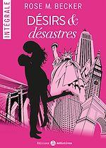 Télécharger cet ebook : Désirs et désastres - L'intégrale