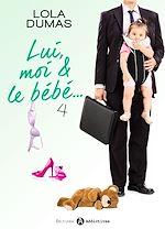 Télécharger le livre :  Lui, moi et le bébé - 4