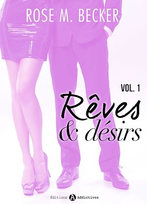 Téléchargez le livre :  Rêves et désirs - Volume 1