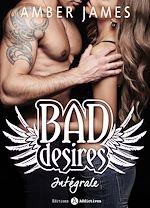 Télécharger cet ebook : Bad Desires - L'intégrale