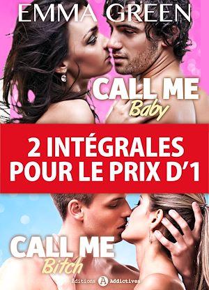 Téléchargez le livre :  2 intégrales pour le prix d'1 : Call me Baby + Call me Bitch