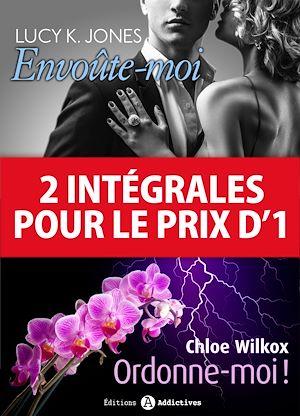 Téléchargez le livre :  2 intégrales pour le prix d'1 : Ordonne-moi ! + Envoûte-moi