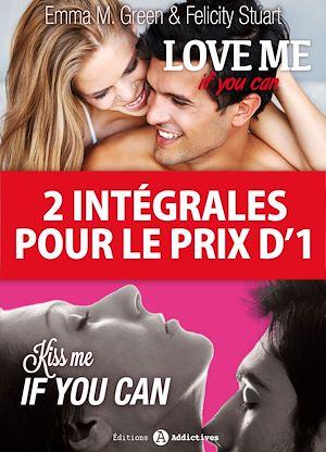 Téléchargez le livre :  2 intégrales pour le prix d'1 : Love me if you can + Kiss me if you can