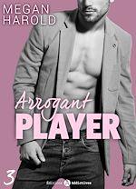 Télécharger cet ebook : Arrogant Player - 3
