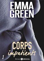 Télécharger cet ebook : Corps impatients - Chapitre découverte