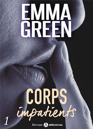 Téléchargez le livre :  Corps impatients - Chapitre découverte