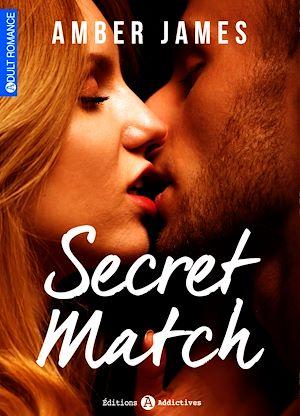 Téléchargez le livre :  Secret Match