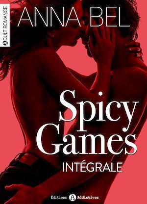 Téléchargez le livre :  Spicy Games - L'intégrale