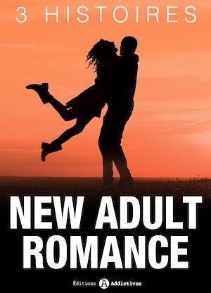 Téléchargez le livre :  New Adult Romance - 3 Histoires