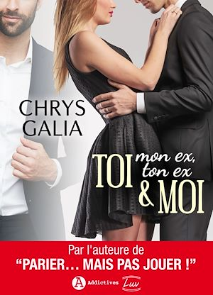 Téléchargez le livre :  TOI (mon ex, ton ex) & MOI