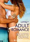 Téléchargez le livre numérique:  Coffret Adult Romance de Juliette Duval