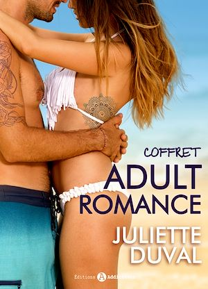 Téléchargez le livre :  Coffret Adult Romance de Juliette Duval