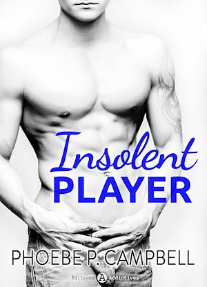 Téléchargez le livre :  Insolent Player