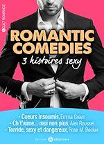Télécharger le livre :  Romantic Comedies - 3 histoires sexy