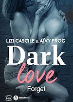Télécharger le livre :  Dark Love - 1 - Teaser