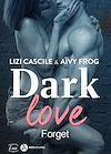 Téléchargez le livre numérique:  Dark Love - 1 - Teaser