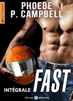 Téléchargez le livre :  Fast - L'intégrale