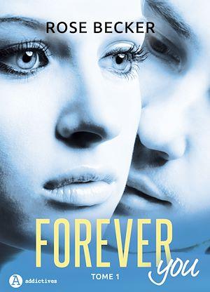 Téléchargez le livre :  Forever you - 1