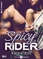 Télécharger le livre :  Spicy Rider - 5