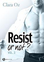 Télécharger le livre :  Resist… or not ? - Volume 3