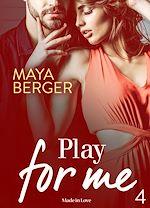 Télécharger cet ebook : Play for me - Volume 4