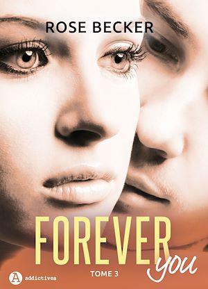 Téléchargez le livre :  Forever you - 3