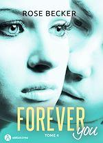 Télécharger le livre :  Forever you - 4