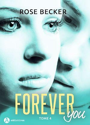 Téléchargez le livre :  Forever you - 4