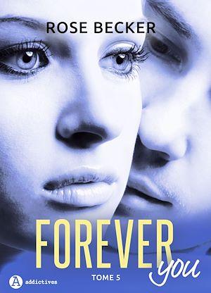 Téléchargez le livre :  Forever you - 5