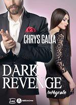Télécharger cet ebook : Dark Revenge - L'intégrale