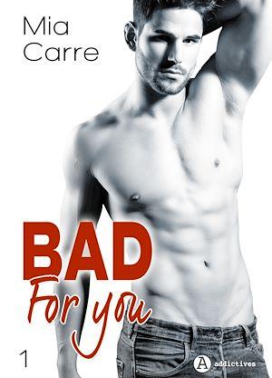 Téléchargez le livre :  Bad for you - 1