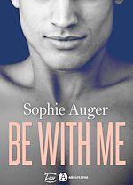 Télécharger le livre :  Be with me (romance M/M)