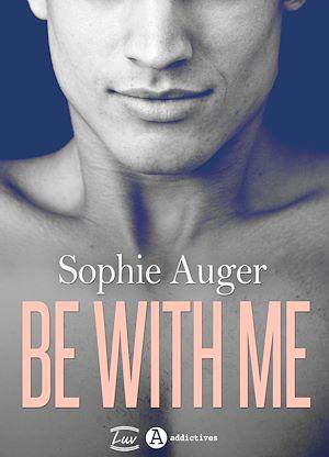 Téléchargez le livre :  Be with me (romance M/M)
