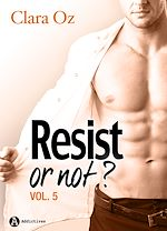 Télécharger le livre :  Resist… or not ? - Volume 5