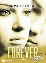 Télécharger le livre :  Forever you - 6