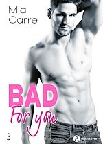 Télécharger le livre :  Bad for you - 3