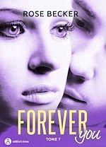 Télécharger le livre :  Forever you - 7