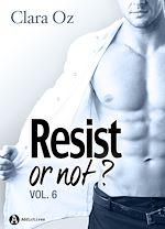 Télécharger le livre :  Resist… or not ? - Volume 6