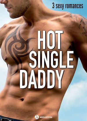 Téléchargez le livre :  Hot Single Daddy