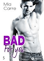 Télécharger le livre :  Bad for you - 5
