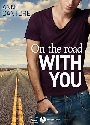 Téléchargez le livre :  On the road with you - Teaser