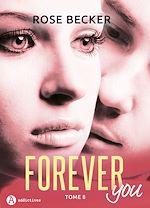 Télécharger le livre :  Forever you - 8