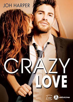 Téléchargez le livre :  Crazy Love