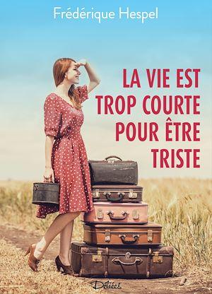 Téléchargez le livre :  La vie est trop courte pour être triste - Teaser